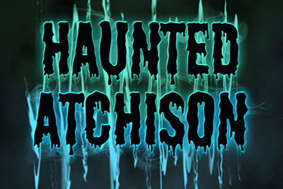 Haunted Atchison